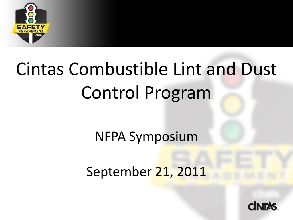 Cintas Combustible Lint and Dust Control Program