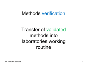 Methods verification and transfer of validated methods into