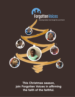 This Christmas season, join Forgotten Voices in affirming the faith of