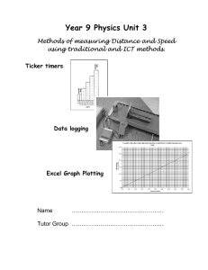 Year 9 Physics Unit 3 Methods of measuring Distance and Speed