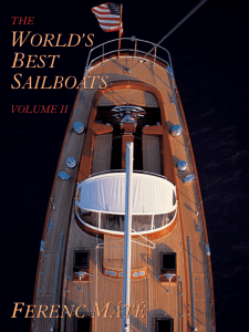 The World`s Best Sailboats Volume II