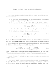 Chapter 11: Basic Properties of Analytic Functions Let us recall that