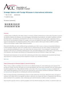 Strategic Options with Foreign Witnesses in International Arbitration