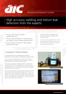 High accuracy welding and helium leak detection from the experts