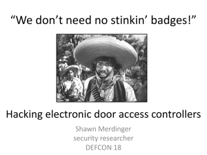 """We don`t need no stinkin` badges!"" Hacking electronic door"