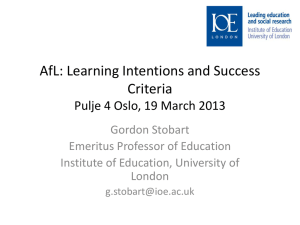 AfL: Learning Intentions and Success Criteria Pulje 3 Oslo, 23 April