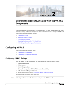 Configuring Cisco vWAAS and Viewing Components
