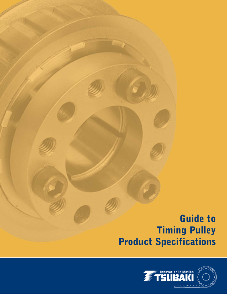 Guide to Timing Pulley Product Specifications