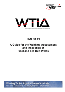 Assessment and Inspection of Fillet and Tee Butt Welds