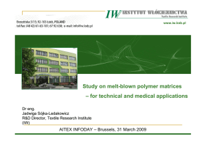 Study on melt-blown polymer matrices – for technical and medical