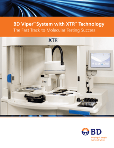 BD Viper™ System with XTR™ Technology