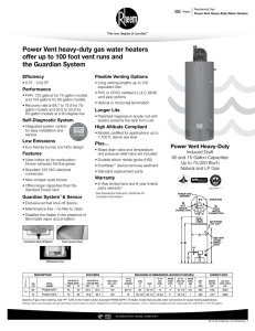 Power Vent heavy-duty gas water heaters offer up to 100 foot vent