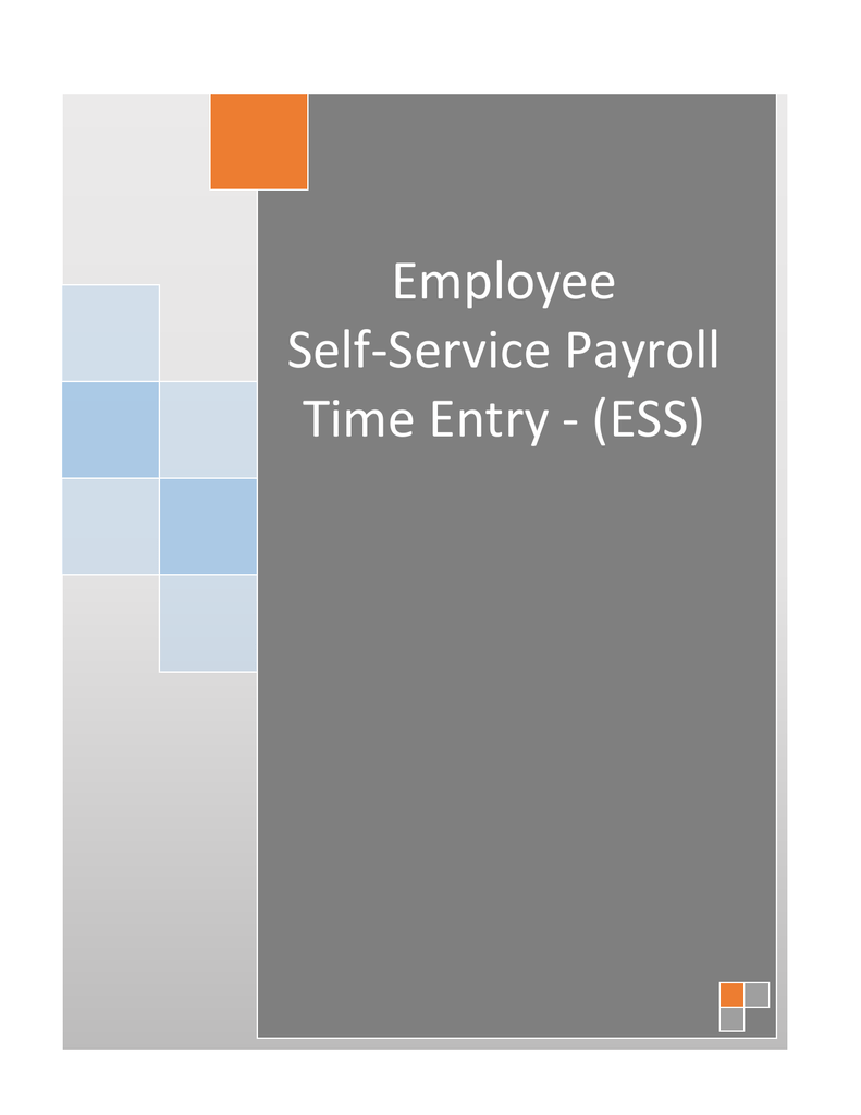 Employee Self-Service Payroll Time Entry - (ESS)