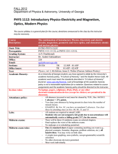 PHYS 1112: Introductory Physics-Electricity and Magnetism, Optics