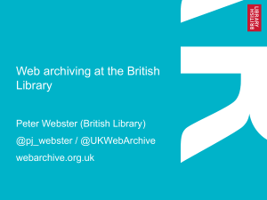 Web archiving at the British Library