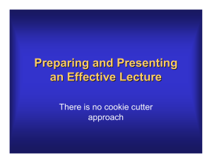 Preparing and Presenting an Effective Lecture