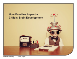 How Families Impact a Child`s Brain Development