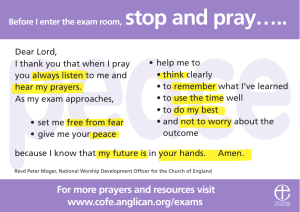 www.cofe.anglican.org/exams For more prayers and resources visit
