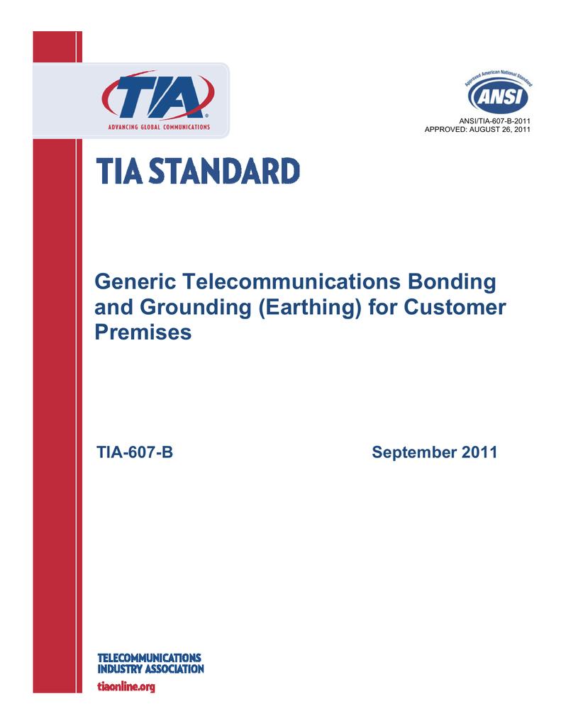 TIA-607-B Generic Telecommunications Bonding and Grounding