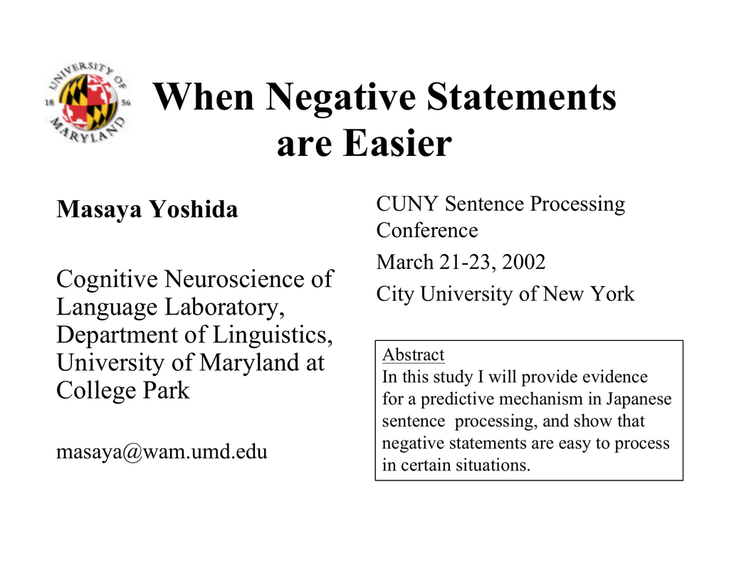 When Negative Statements are Easier