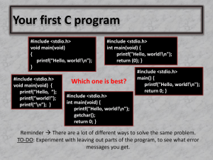 Your first C program #include h>