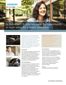 At Siemens U.S., you will have the opportunity to work today for a