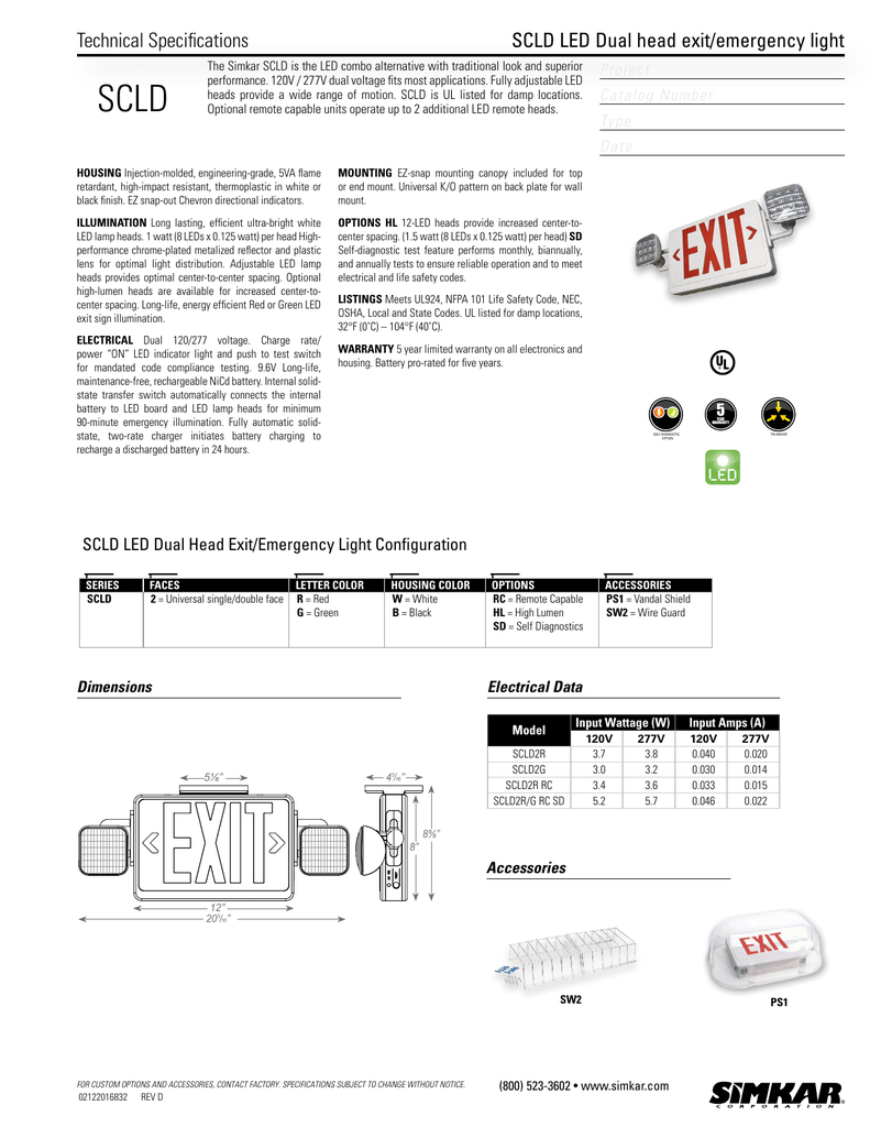 Technical Specifications Scld Led Dual Head Exit Emergency Light Simkar Ballast Wiring Diagram
