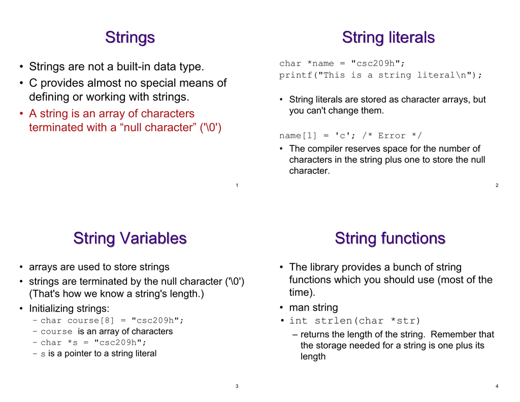 Strings String literals String Variables String functions