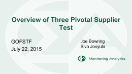 Overview of Three Pivotal Supplier Test