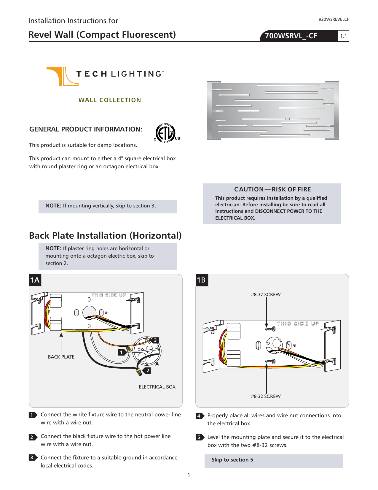 Back Plate Installation Horizontal Revel Wall Compact Fluorescent Wire Nut Diagram