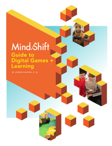 Guide to Digital Games + Learning