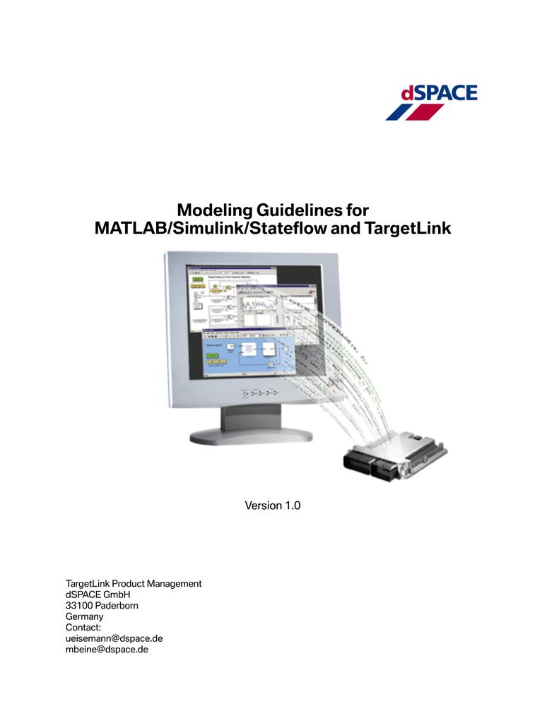Modeling Guidelines for MATLAB/Simulink