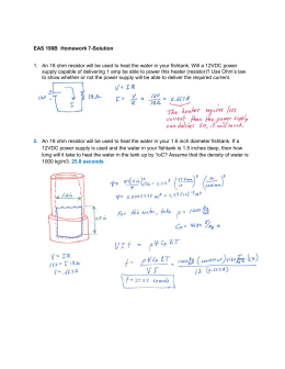 EAS 199B Homework 7-Solution 1. An 18 ohm resistor will be used