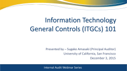 Information Technology General Controls (ITGCs) 101