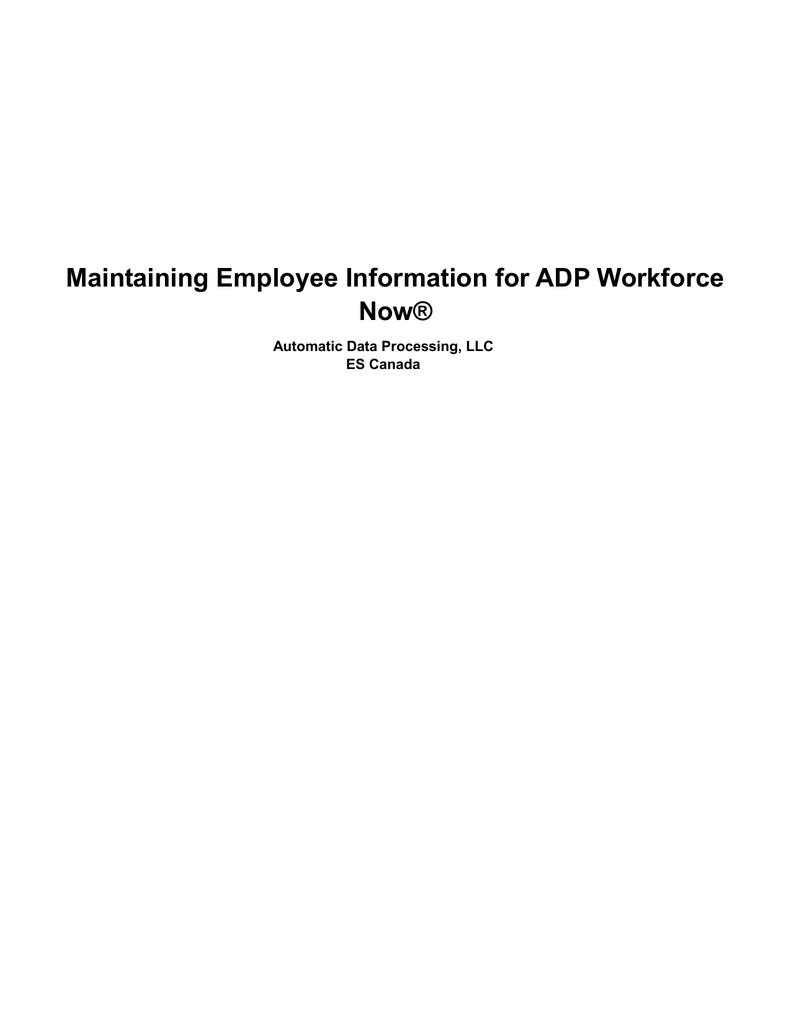 Maintaining Employee Information For Adp Workforce Now