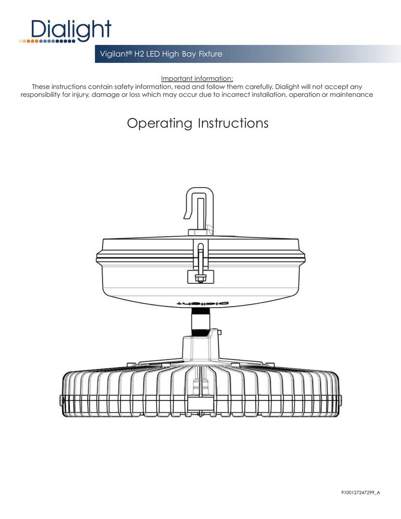 Vigilant H2 Series High Bay 480v Installation Manual Dialight Led Wiring Diagram