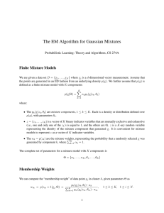 The EM Algorithm for Gaussian Mixtures