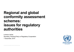 Regional and global conformity assessment schemes: issues for