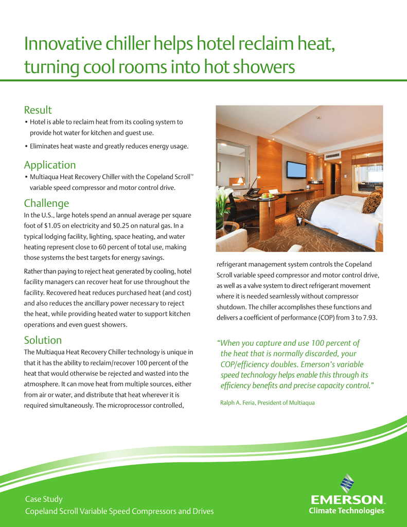 Innovative chiller helps hotel reclaim heat, turning cool rooms into