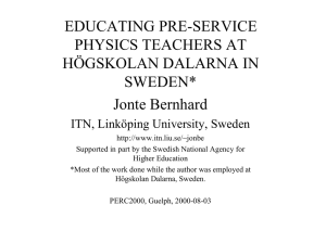 EDUCATING PRE-SERVICE PHYSICS TEACHERS AT