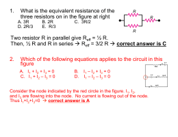 1. What is the equivalent resistance of the three resistors on in the