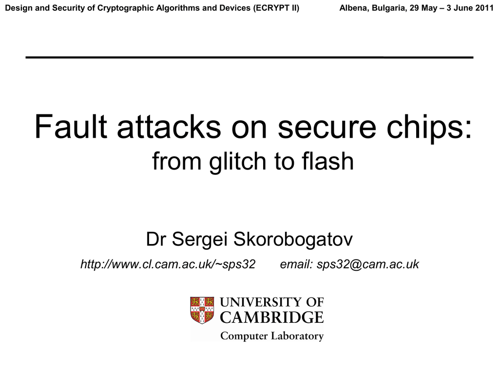 Fault attacks on secure chips: from glitch to flash