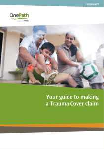 Your guide to making a Trauma Cover claim