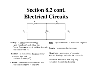 Section 8.2 cont. Electrical Circuits