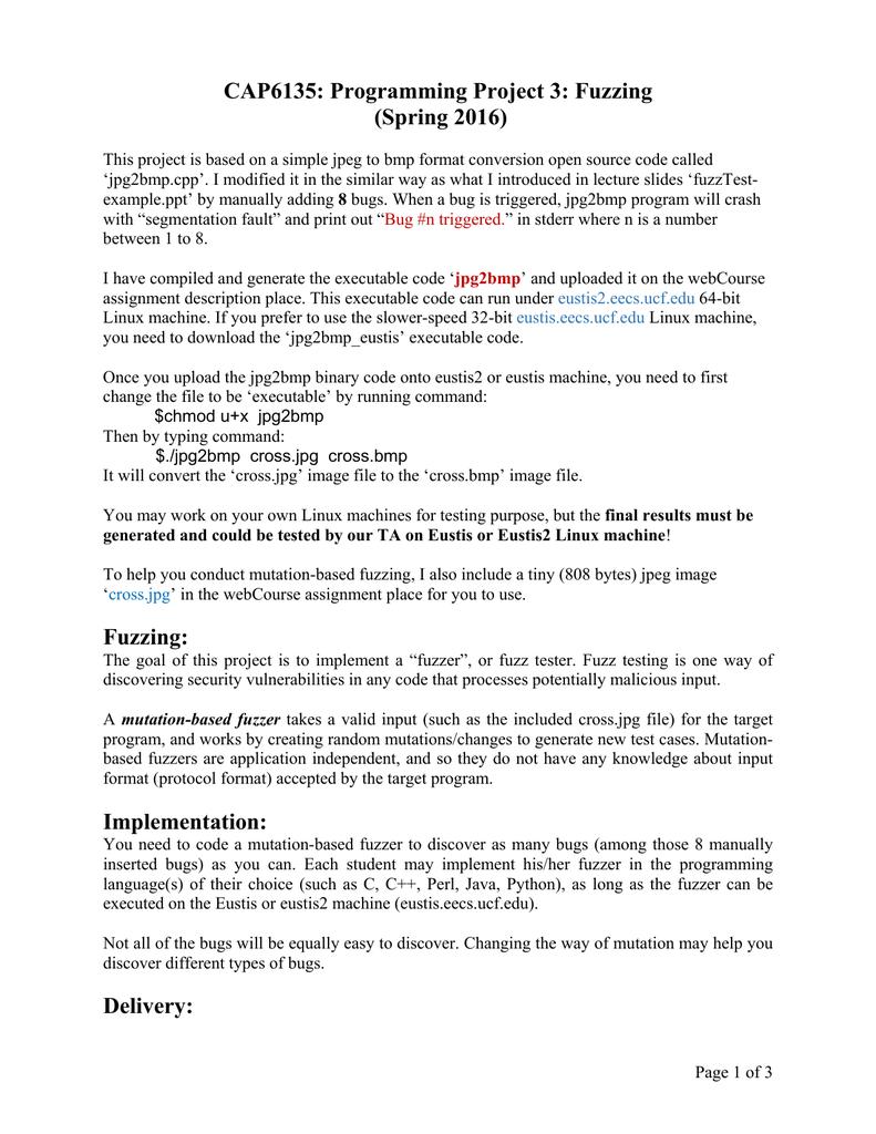 CAP6135: Programming Project 3: Fuzzing (Spring 2016)