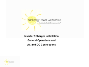 Inverter / Charger Installation General Operations and AC and DC