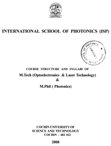 INTERNATIONAL SCHOOL OF PHOTONICS (ISP) M.Tech