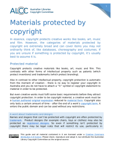 Materials protected by copyright - Australian Libraries Copyright