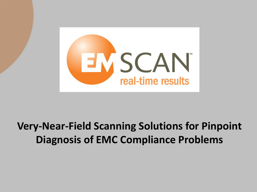 Very-Near-Field Scanning Solutions for Pinpoint Diagnosis of EMC