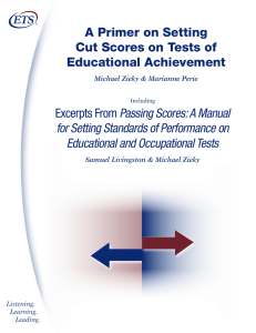 A Primer on Setting Cut Scores on Tests of Educational Achievement